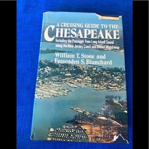 A Cruising Guide To The Chesapeake  Including